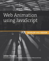 Web Animation using JavaScript by Julian Shapiro