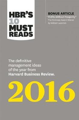 HBR's 10 Must Reads 2016 by Herminia Ibarra
