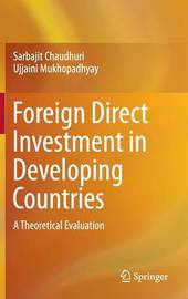 Foreign Direct Investment in Developing Countries by Sarbajit Chaudhuri