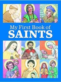 My First Book of Saints by Kathleen Muldoon