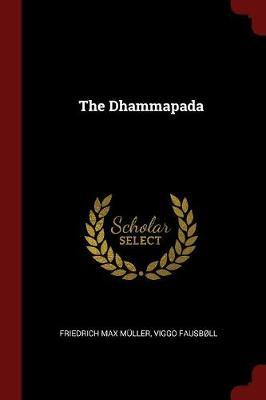 The Dhammapada by Friedrich Max Muller image