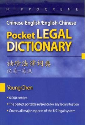 Chinese-English English-Chinese Pocket Legal Dictionary by Young Chen