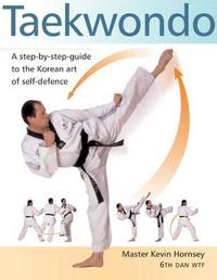 Taekwondo by Kevin Hornsey