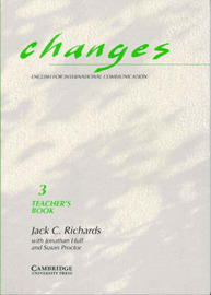 Changes 3 Teacher's Book: English for International Communication: Level 3 by Jack C Richards image