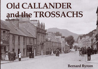 Old Callander and the Trossachs by Bernard Byrom image