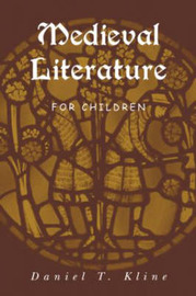 Medieval Literature for Children