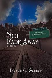 Not Fade Away by Ronald Gordon image