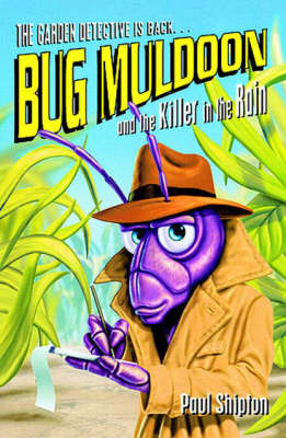 Bug Muldoon and the Killer in the Rain by Paul Shipton image