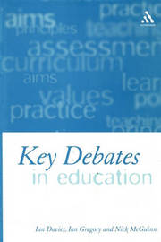 Key Debates in Education by Ian Davies image
