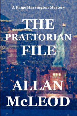 The Praetorian File by Allan McLeod