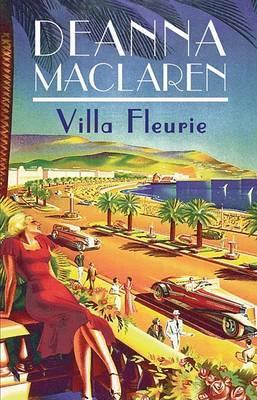 Villa Fleurie by Deanna Maclaren