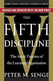 The Fifth Discipline by Peter M Senge
