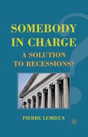 Somebody in Charge by Pierre LeMieux
