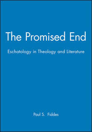 The Promised End by Paul S Fiddes image