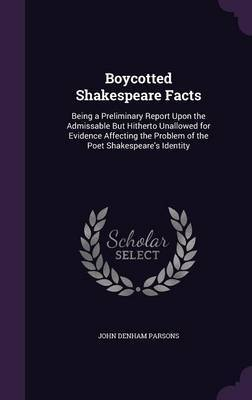 Boycotted Shakespeare Facts by John Denham Parsons image