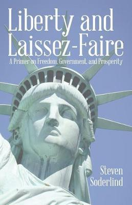 Liberty and Laissez-Faire by Steven Soderlind image