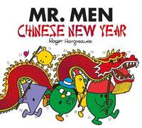 Mr Men: Chinese New Year by Adam Hargreaves