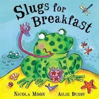 Slugs For Breakfast by Nicola Moon image
