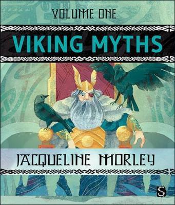 Viking Myths: Volume 1 by Jacqueline Morley