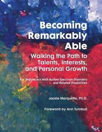 Becoming Remarkably Able by Jackie Marquette