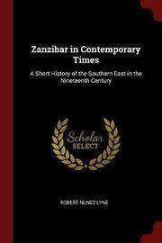 Zanzibar in Contemporary Times by Robert Nunez Lyne image