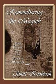 Remembering the Magick by Shirl Knobloch