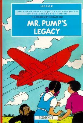The Stratoship pt 1: Mr Pump's Legacy (Jo, Zette and Jocko #3) by Herge image