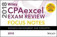 Wiley CPAexcel Exam Review 2018 Focus Notes by Wiley