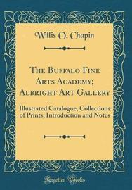 The Buffalo Fine Arts Academy; Albright Art Gallery by Willis O Chapin image