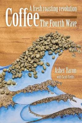 Coffee - The Fourth Wave by Asher Yaron