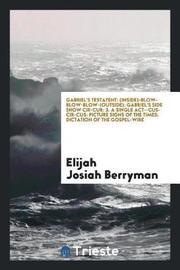 Gabriel's Testatent by Elijah Josiah Berryman image