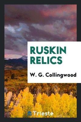 Ruskin Relics by W.G. Collingwood image