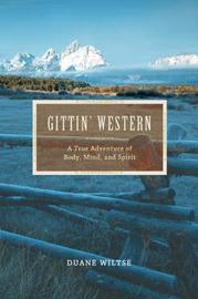 Gittin' Western by Duane Wiltse image
