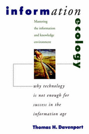 Information Ecology by Thomas H Davenport