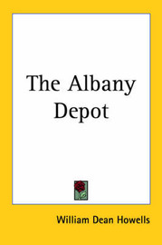 The Albany Depot by William Dean Howells image