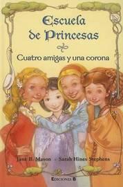 Cuatro Amigas y Una Corona by Jane B Mason image