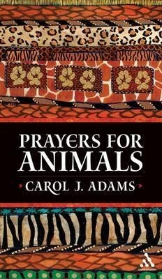 Prayers for Animals by Carol Adams image