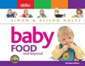 Baby Food and Beyond by Alison Holst