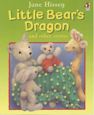 Little Bear's Dragon by Jane Hissey