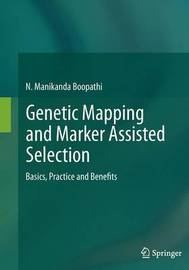 Genetic Mapping and Marker Assisted Selection by N.Manikanda Boopathi