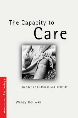 The Capacity to Care by Wendy Hollway image