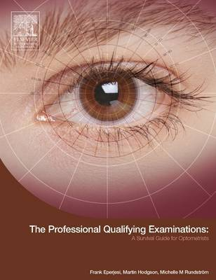 The Professional Qualifying Examinations by Frank Eperjesi