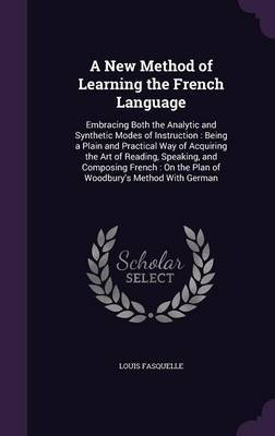 A New Method of Learning the French Language by Louis Fasquelle image