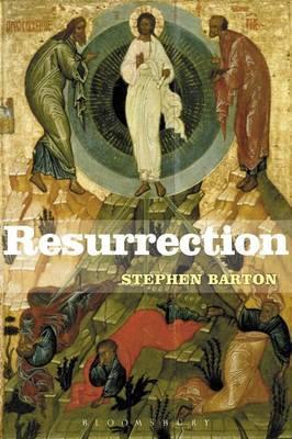 Resurrection by Stephen C Barton image