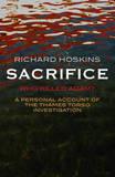 Sacrifice: Who Killed Adam? by Richard Hoskins