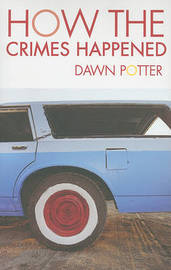 How the Crimes Happened by Dawn Potter image