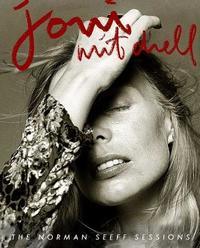Joni: The Joni Mitchell Sessions by Seeff Norman image