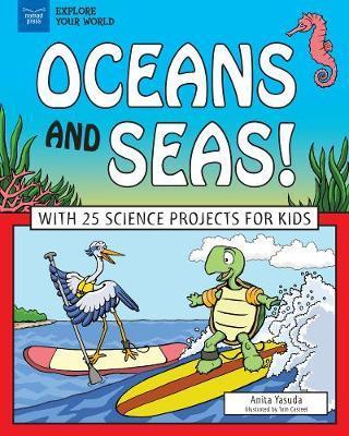Oceans and Seas! by Anita Yasuda