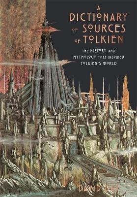 A Dictionary of Sources of Tolkien by David Day