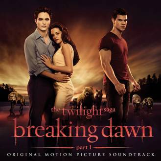 The Twilight Saga: Breaking Dawn Soundtrack - Part 1 by Soundtrack image